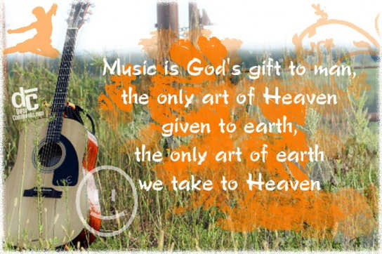 Music is God's gift to man