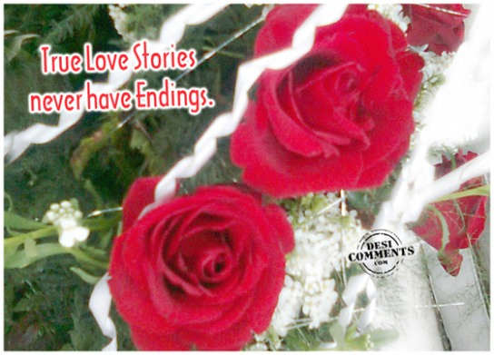 Picture: True love stories never have endings