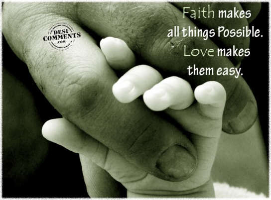 Picture: Faith makes all things possible