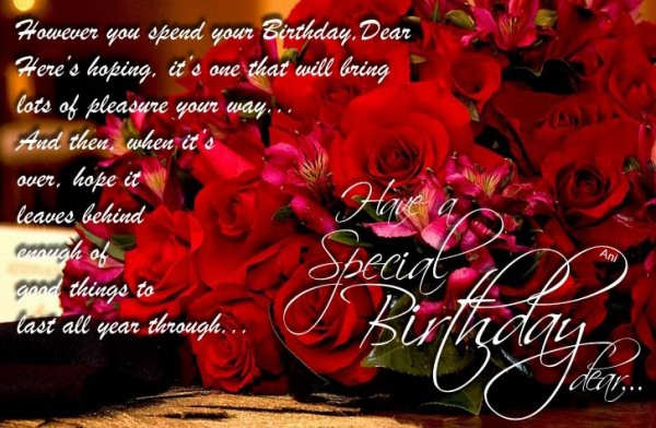 Have A Special Birthday Dear...