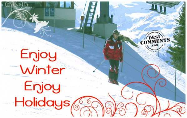 Enjoy Winter Enjoy Holidays