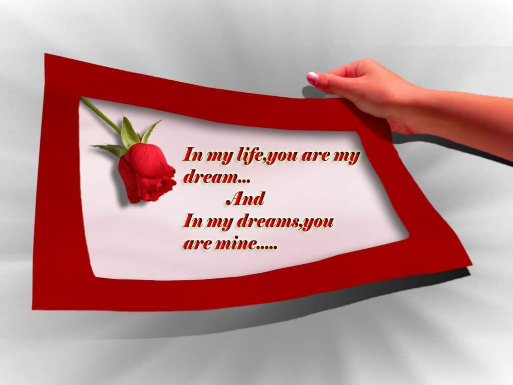 in my life you are my dream