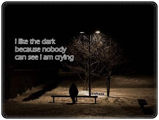 I like the dark...