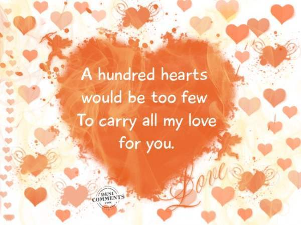 To carry all my love for you...