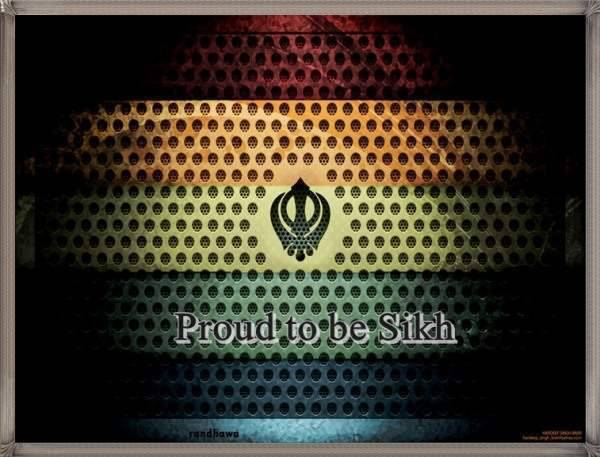 Proud to be Sikh