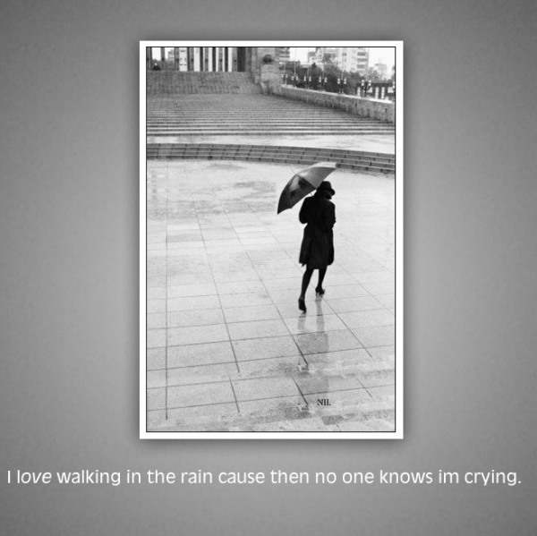 I love walking in the rain...