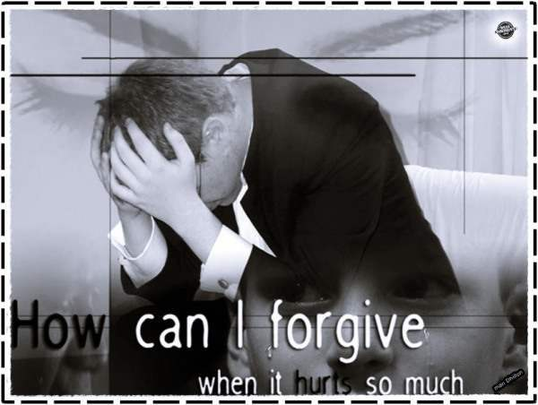How can I forgive, when it hurts so much