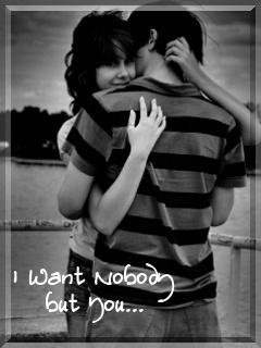 I want nobody but you...
