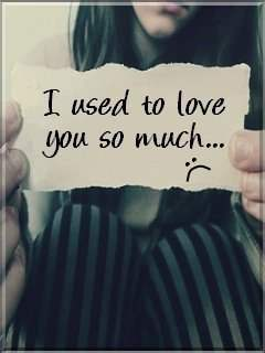 I used to love you so much