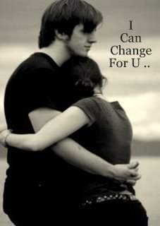 I can change for you...