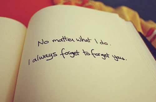 I always forget to forget you