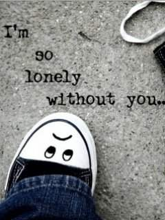 I'm so lonely without you...