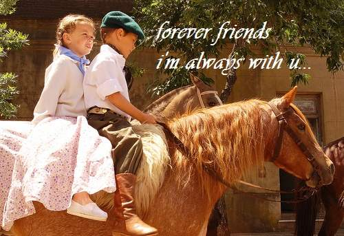 Forever friends, I'm always with you