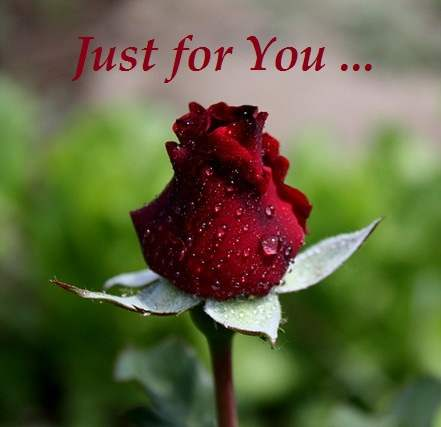 Just for you…