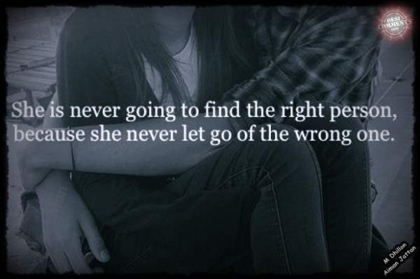 She is never going to find the right person