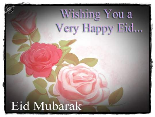 Wishing You A Very Happy Eid