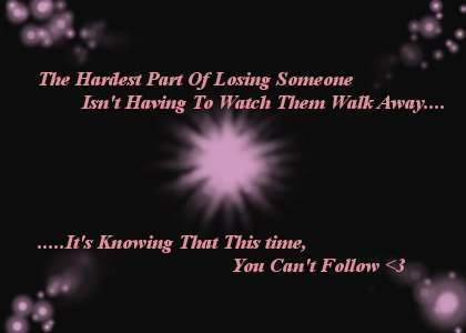 The hardest part of losing someone