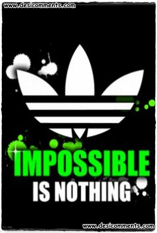impossible is nothing desicommentscom