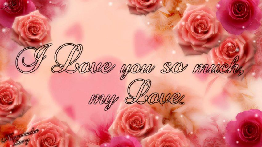 Wallpaper Love U So Much : I love you so much my love - Desicomments.com