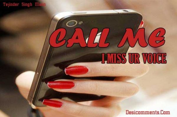 Call Me, I Miss Your Voice