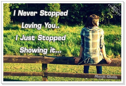 I never stopped loving you