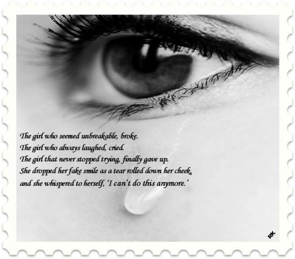 Unbreakable Love Quotes: The Girl Who Seemed Unbreakable, Broke
