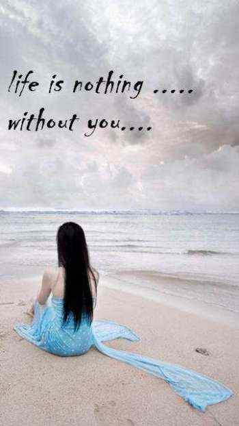 Life Is Nothing Without You - DesiComments.com