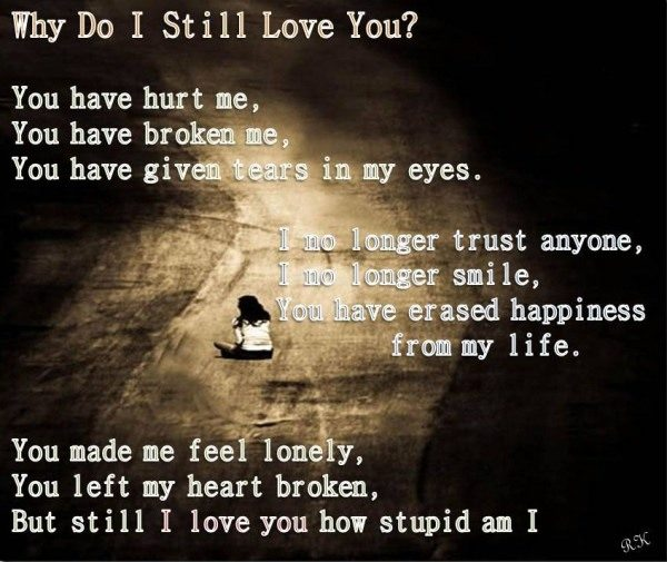 Why Do I Still Love You?