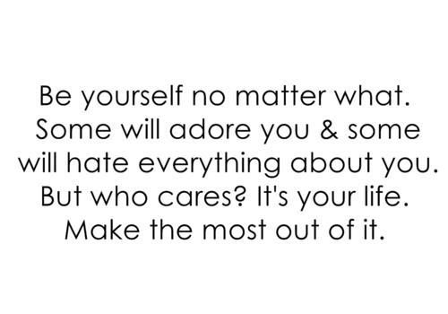 Be Yourself No Matter