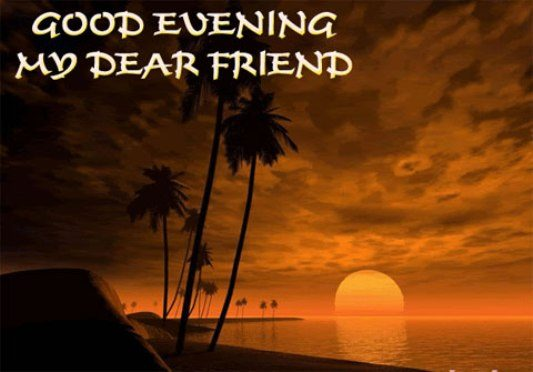 Good evening my dear friend - DesiComments.com