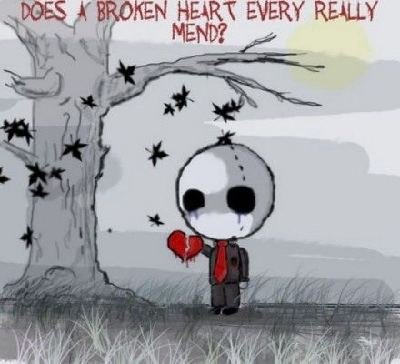Does A broken heart ever really mend