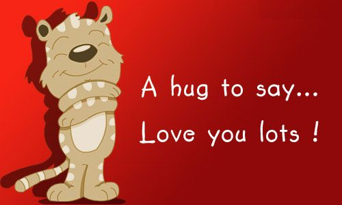 A hug to say love you lots