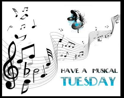 Have a musical tuesday