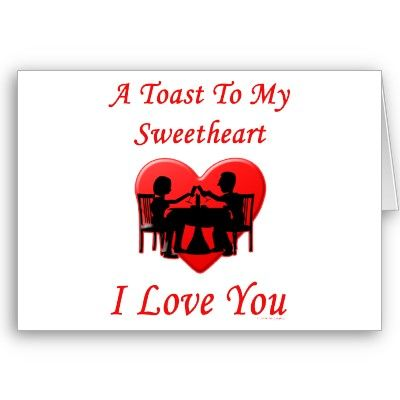 A Toast To My Sweetheart