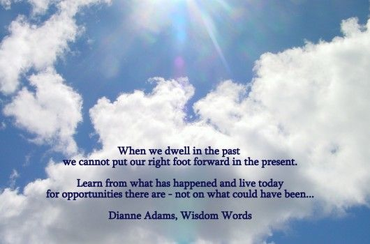 When we dwell in the past