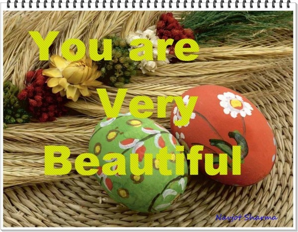 You are very beautiful