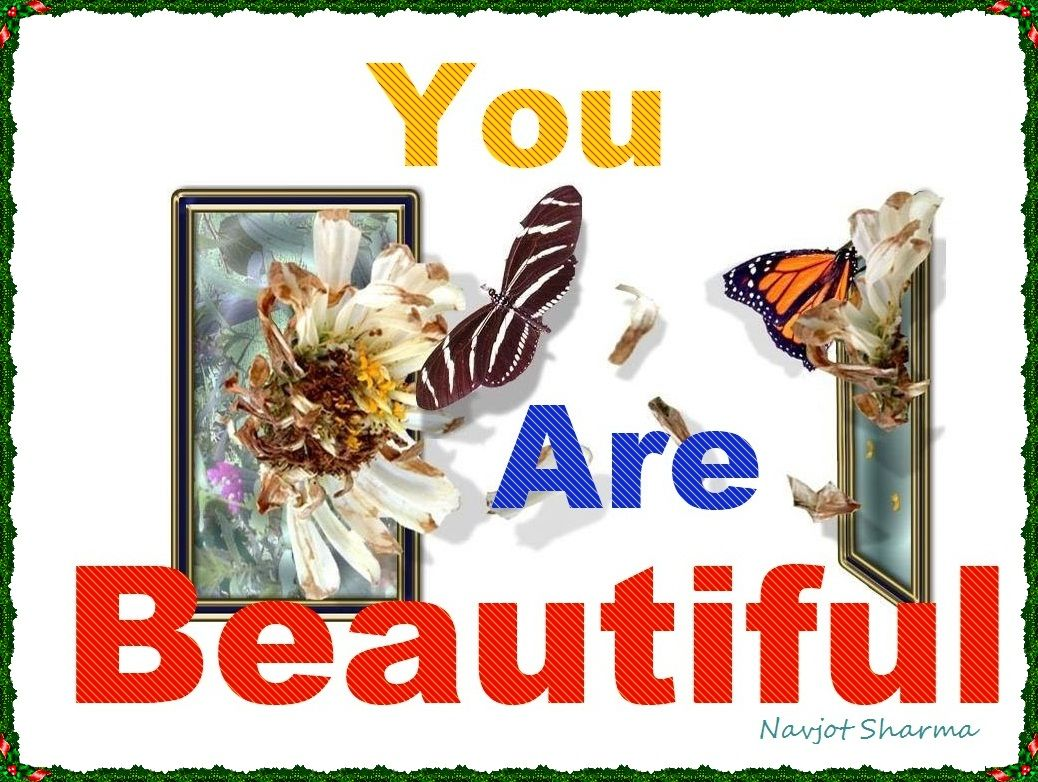 You are beautiful - DesiComments.com