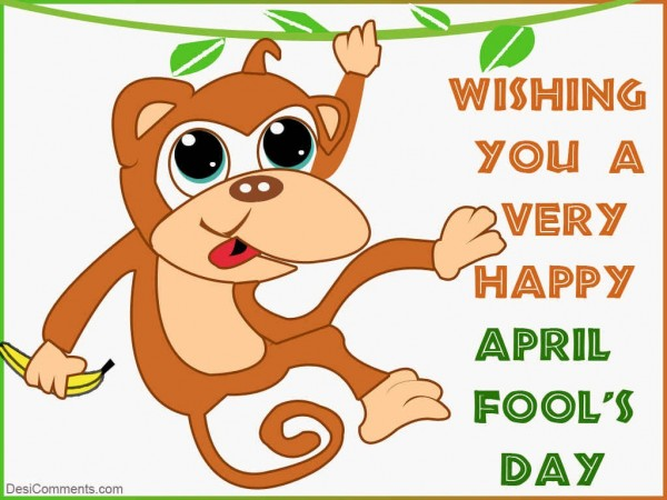 Wishing You A Very Happy April Fool's Day