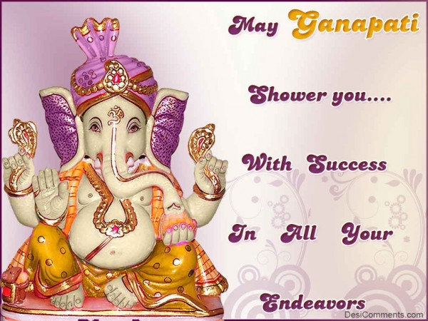 May Ganapati Shower You With Success