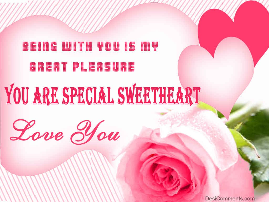 You Are Special Sweetheart - DesiComments.com