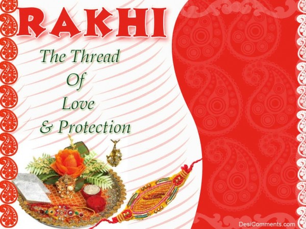 Rakhi Is The Thread Of Love And Protection