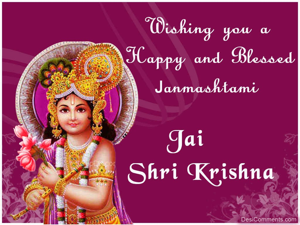 wishing you a happy and blessed janmashtami  desicomments