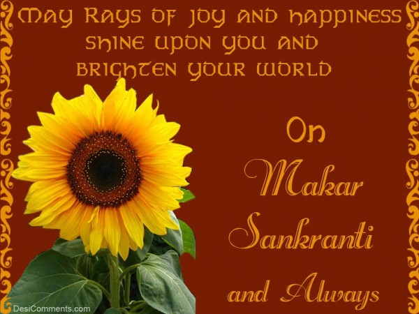 Wishing You A Blessed Makar Sankranti