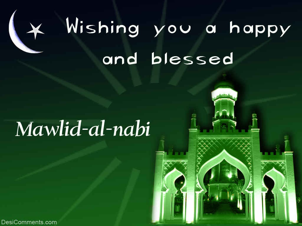 Wishing You A Happy Mawlid-Al-Nabi - DesiComments.com