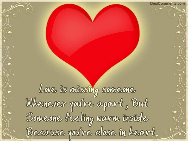 Love Is Missing Someone