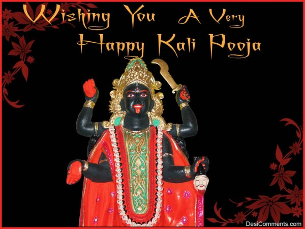 Wishing You A Very Happy Kali Pooja