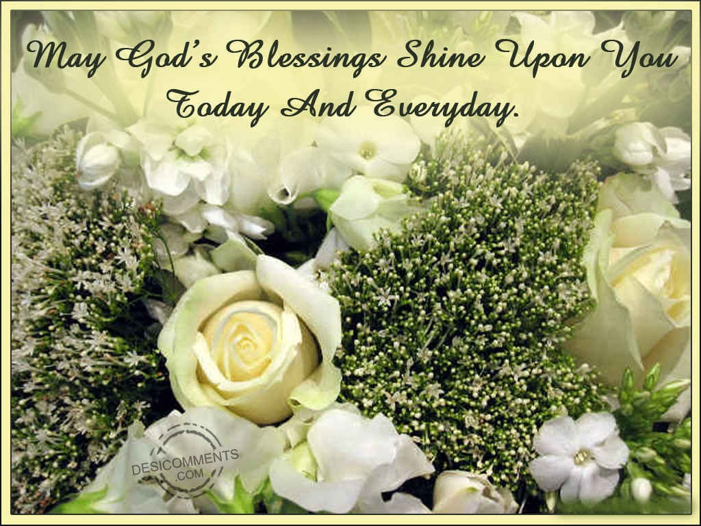 May God's Blessings Shine Upon You - DesiComments.com