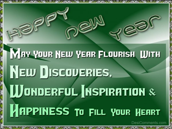 May Your New Year Flourish With New Discoveries