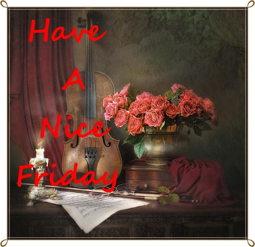 Have A Nice Friday Desicomments Com
