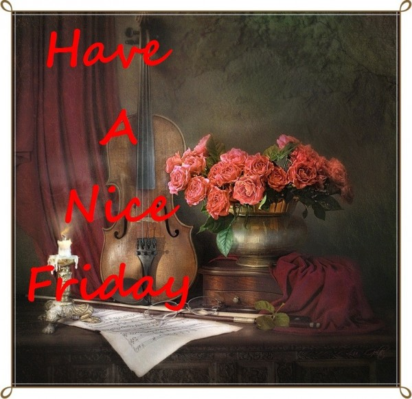 Have a Nice Friday
